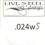 LIVE Stainless .024S Wound String