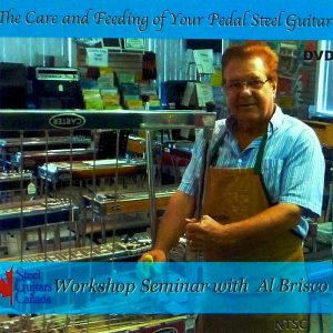 Al Brisco – Care & Feeding Of Your Pedal Steel Guitar – DVD