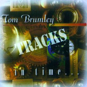 Tom Brumley – In Time RT CD (Tracks)