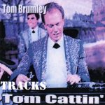 Tom Brumley – Tom Cattin'  RT CD