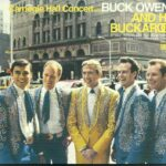 "Buck Owens And His Buckaroos – Carnegie Hall Concert ""Live Concert"" – CD"