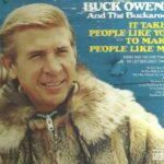 Buck Owens And His Buckaroos – It Takes People Like You