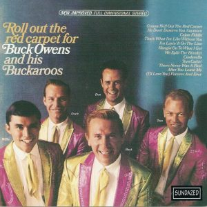 Buck Owens And His Buckaroos – Roll Out The Red Carpet – CD