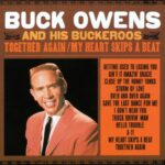Buck Owens 'Together Again / My Heart Skips A Beat' CD