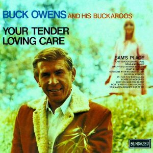 Buck Owens – Your Tender Loving Care