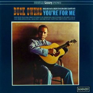 Buck Owens – You're For Me