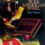 Ron Elliott – Pure American Steel – CD