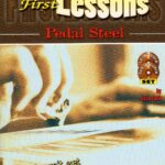 First Lessons – E9th Pedal Steel Book (Audio On-Line)