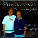 Mike Headrick & John Hughey – Tribute To John Hughey CD