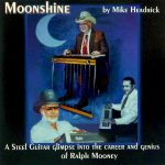 Moonshine CD with Ralph Mooney
