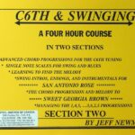 Jeff Newman – C6th & Swinging – Part 2