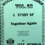 Jeff Newman – Woodshed Workshop # 25 – Together Again