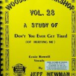 Jeff Newman – Woodshed Workshop # 28 – Don't You Ever Get Tired of Hurting Me