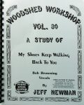 Jeff Newman – Woodshed Workshop # 30 – My Shoes Keep Walkin' Back To You