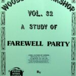 Jeff Newman – Woodshed Workshop # 32 – Farewell Party