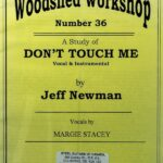 Jeff Newman – Woodshed Workshop # 36 – Don't Touch Me