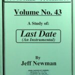 Jeff Newman – Woodshed Workshop # 43 – Last Date