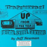 Jeff Newman – Up From The Top – The D Lever
